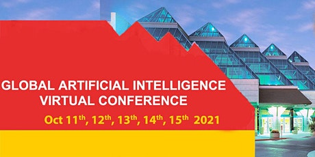 Global Artificial Intelligence Virtual Conference  October 2021 Tickets