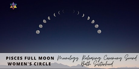 IN PERSON | Pisces Full Moon Women's Circle tickets