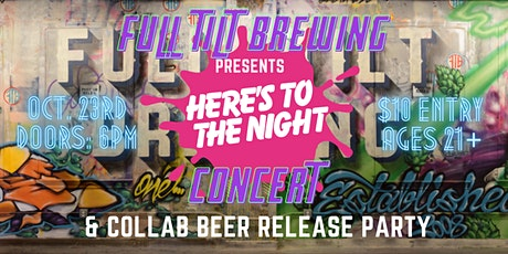 Here's to the Night @ Full Tilt Brewing tickets