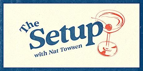 The Setup: Ophira Eisenberg with Jo Firestone, Jes Tom, Nat Towsen tickets