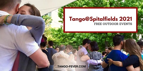 Tango@Spitalfields FREE outdoor class & dancing tickets