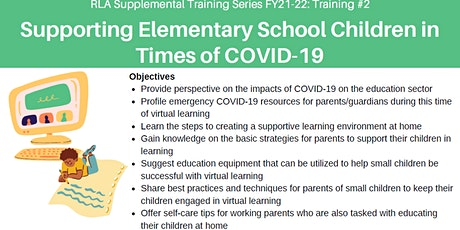 RLA Training 2: Supporting Elementary School Children in Times of COVID-19 tickets