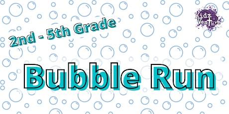 2nd - 5th Grade Wednesday Night Bubble Run! tickets