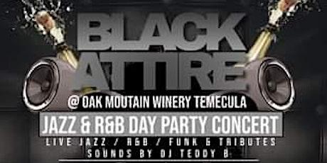 BLACK ATTIRE JAZZ R&B DAY PARTY CONCERT tickets