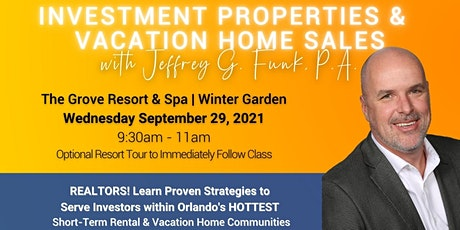 Investment Properties & Vacation Home Sales for Realtors tickets