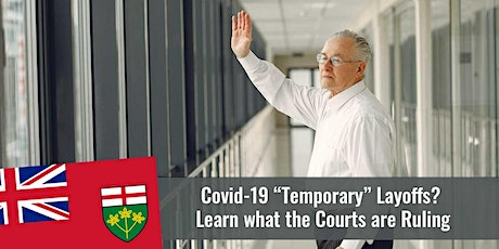 Covid-19 Temporary Layoffs – Learn what the Courts are Ruling tickets