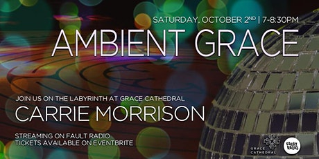Ambient Grace featuring Carrie Morrison tickets