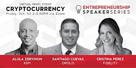 CSUN Entrepreneurship Speaker Series: Blockchain & Cryptocurrencies tickets