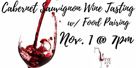 SOLD OUT - Wine  Tasting -  CABERNET SAUVIGNON tickets