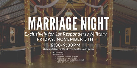 Marriage Night (exclusively for 1st Responders / Military) tickets