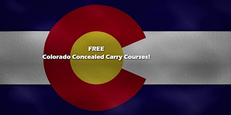 FREE Colorado Concealed Carry Permit Class tickets