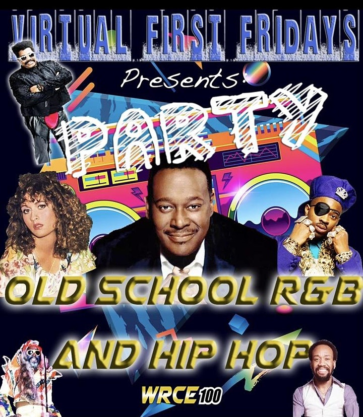 Virtual First Fridays - Old School R&B and Hip Hop Party! image