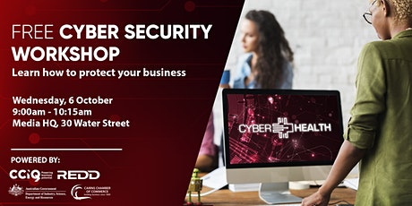 FREE Cyber Health Workshop Cairns: Learn how to protect your business tickets