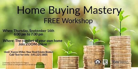 Home Buying Mastery Webinar tickets