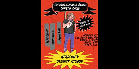 Slaughterhouse Blues Comedy Show tickets