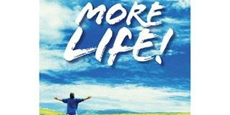 More Life!  Breaking Free From the Spirit of Death tickets