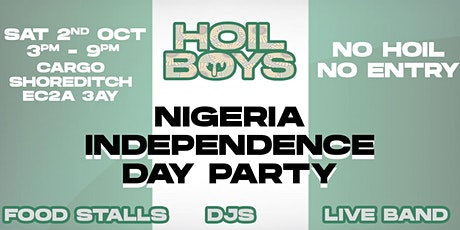 Hoil Boys Present: Nigeria Indepedence Day Party tickets