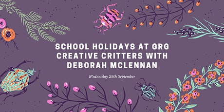 Creative Critters with Deborah McLennan tickets