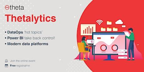 Thetalytics: Data & analytics trends, opportunities & challenges tickets