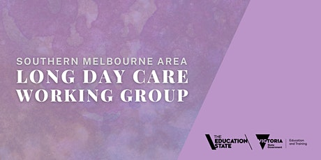 Southern Melbourne Long Day Care Working Group tickets