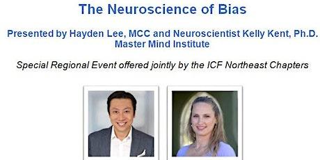 The Neuroscience of Bias tickets
