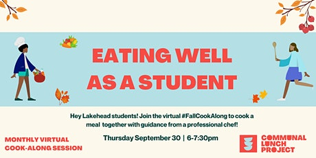 CLP Fall Cook-Along: Eating Well as a Student (Lakehead Students Only) tickets