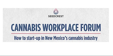 How to Start Up in New Mexico's Cannabis Industry tickets