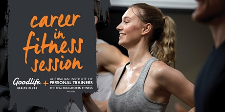 Goodlife Kingsway Career in Fitness Session tickets