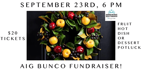 Adorned in Grace September Bunco Fundraiser at Three Porches tickets