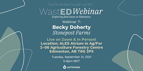 WastED Webinar #7:  Becky Doherty from Stonepost Farms tickets