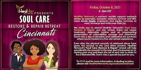 HealHer Network Presents Soul Care: Restore and Repair Retreat (Cincinnati) tickets