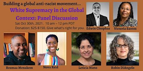 White Supremacy in the Global Context : Panel Discussion biglietti