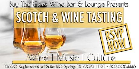 Scotch & Wine Tasting | The Woodlands & NW Houston tickets