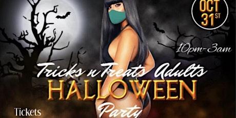 Tricks N  Treats Adults Halloween Party tickets