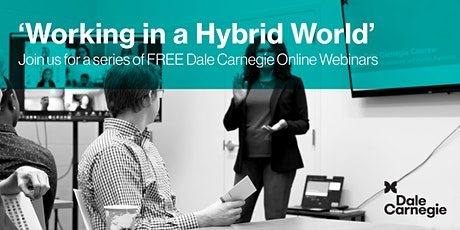 Working in a Hybrid World Session 2  - Engaging the Team in a Hybrid World tickets
