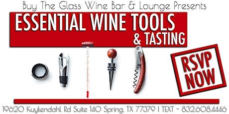 Essential Wine Tools | Wine Tasting Experience tickets