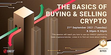 [SINEGY Bytes] The Basics of Buying and Selling Crypto   SINEGY Bites tickets