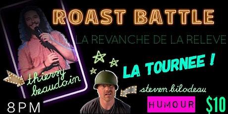 Roast Battle ''la tournée'' La revanche de la Relève billets