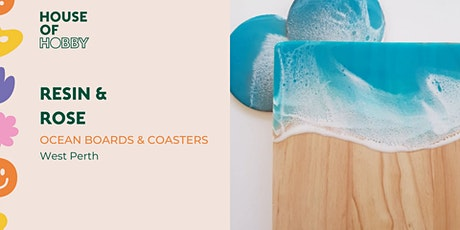 Resin - Ocean Boards & Coasters tickets