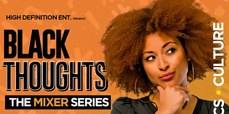 BLACK THOUGHTS 2021.... tickets
