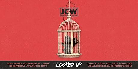 "JCW Presents ""Locked Up"" tickets"