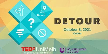 TEDxUniMelb Conference Talk 2021 - Detour tickets