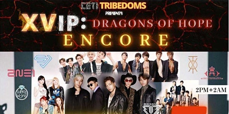 XVIP: Dragons of Hope ENCORE tickets