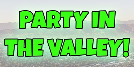 aGOODoutfit Presents: PARTY IN THE VALLEY! tickets