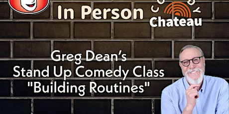 Building a Stand-Up Comedy Routine Class by Greg Dean tickets