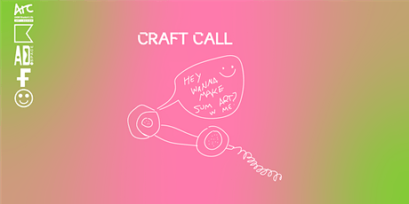 Craft Call: Social Studio and skill share tickets