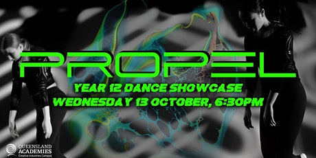 Year 12 Dance Showcase: Propel tickets