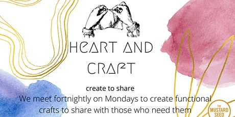 Heart and Craft - a craft group to make and share with those in need tickets