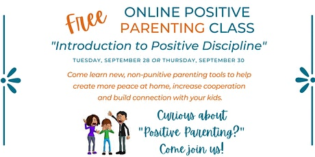 """Positive Parenting Tools! """"Introduction to Positive Discipline"""" Class tickets"""