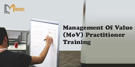 Management of Value (MoV) Practitioner 2Days Virtual Training in Edinburgh tickets